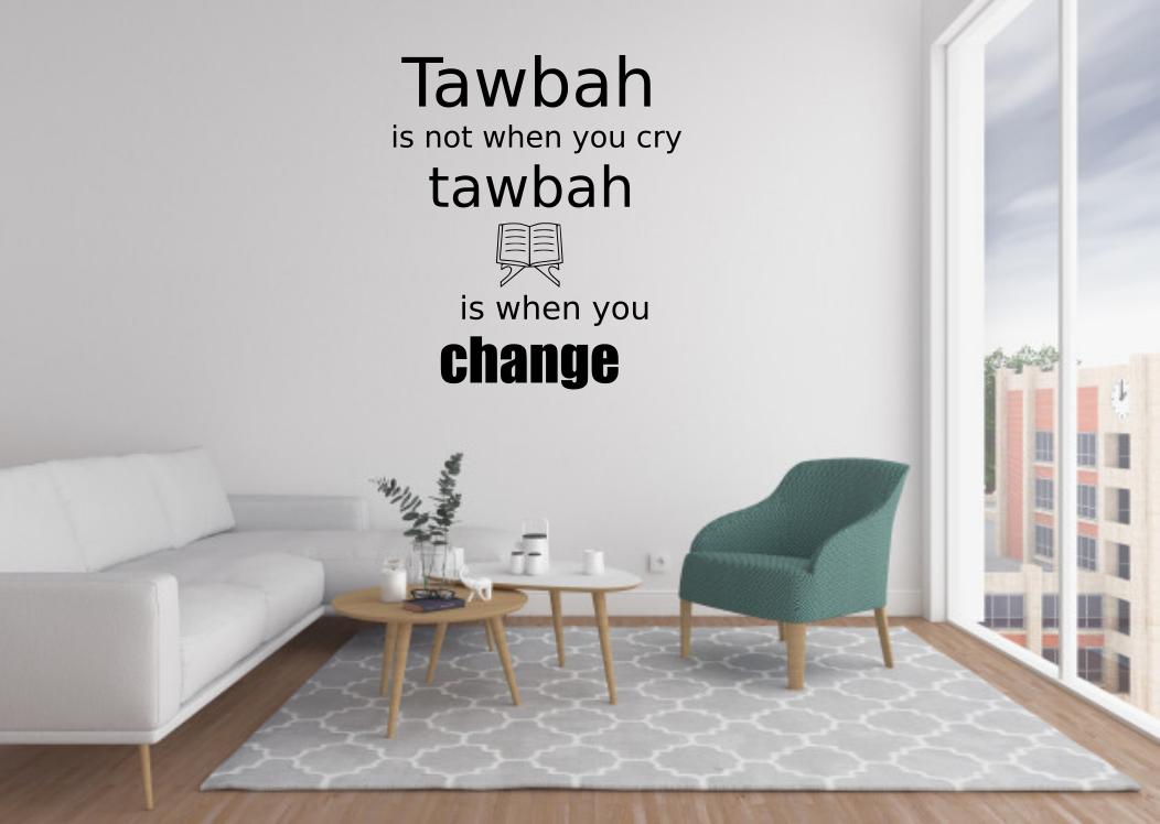 Islamic Motivational Wall Sticker - Tawbah - Change